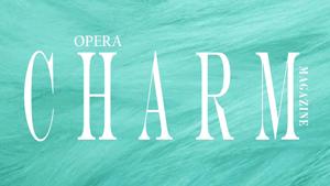 Opera-Charm